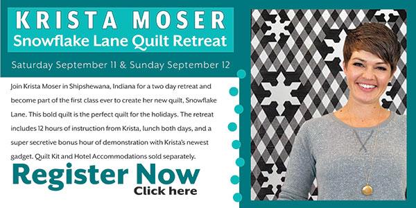 Krista Moser Snowflake Lane Workshop